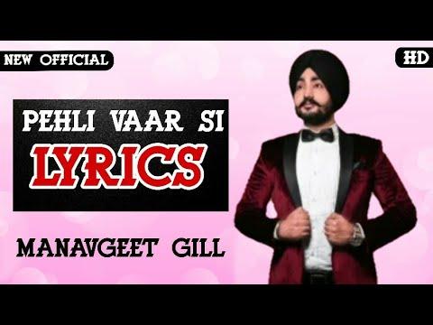 Pehli Vaar Manavgeet Gill Mp3 Download