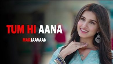 Photo of Tum Hi Aana Song Download Mp3 in High Definition [HD] Audio