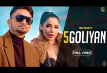 Photo of 5 Goliyan Song Download Mr Jatt in High Definition [HD] Audio
