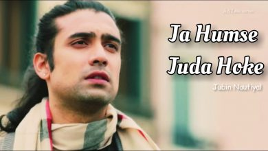 Ja Humse Juda Hoke Mp3 Song Download