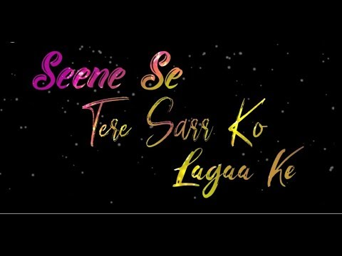 Seene Se Tere Sarko Lagake Mp3 Download