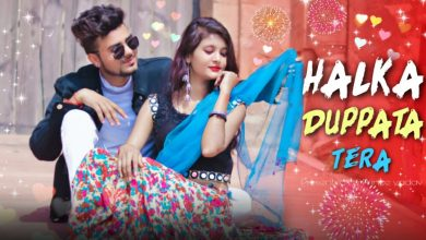 Photo of Halka Dupatta Tera Muh Dikhe Mp3 Song Download Pagalworld  320kbps
