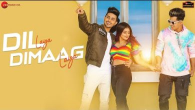 Photo of Dil Laya Dimag Laya Mp3 Song Download | Stebin Mp3 Songs Full