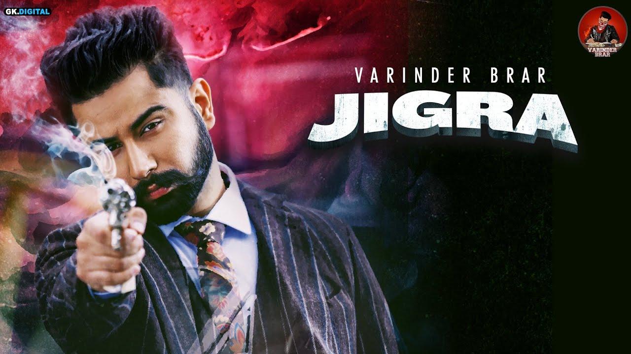 Jigra Varinder Brar Song Download Mp3