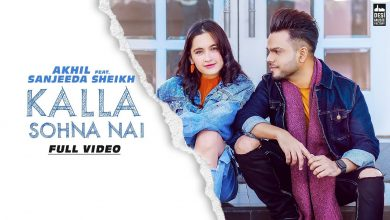 Photo of Kalla Sohna Nai Download In Mp3 Format | Neha Kakkar Full Song