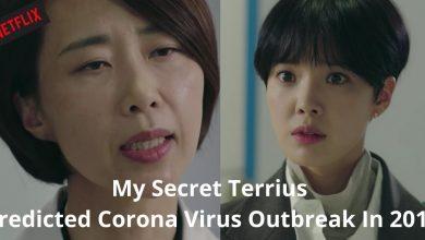 Photo of Netflix Drama My Secret Terrius Predicted Corona Virus Outbreak In 2018