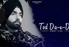 Photo of Tod Da E Dil Song Download Mr Jatt Ammy Virk's New Punjabi Song 2020