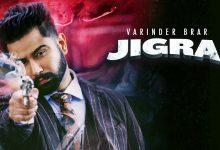 Photo of Jigra Varinder Brar Song Download Mp3 New Punjabi Song