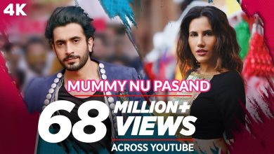 Photo of Mummy Nu Pasand Song Download Pagalworld in HD For Free