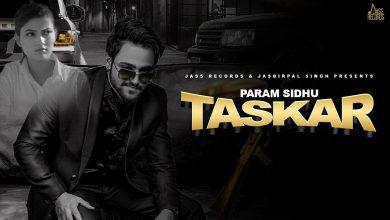 Taskar Param Sidhu Mp3 Song Download