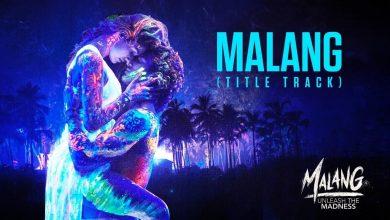 Malang Song Mp3 Download Songsmp3