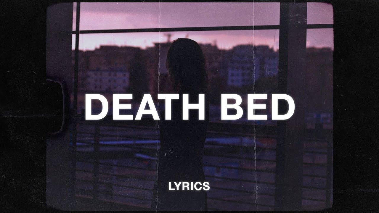 Death Bed Mp3 Download 320Kbps