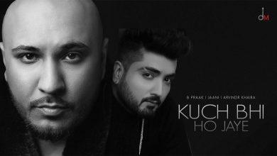 Kuch Bhi Ho Jaye Song Download Mp3Tau