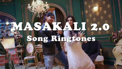 Photo of Masakali 2.0 Ringtone Download 2020 Ringtone Mp3 For Free