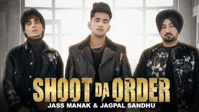 Shoot Da Order Song Download Mr Jatt