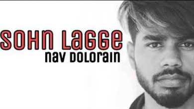 Photo of Sohn Lagge Nav Dolorain Mp3 Download Punjabi Full Song 2020