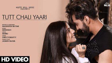 Tutt Chali Yaari Song Download