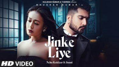 Jinke Liye Neha Kakkar Song Download Pagalworld Mp3
