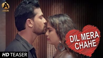 dil mera chahe song download mp3