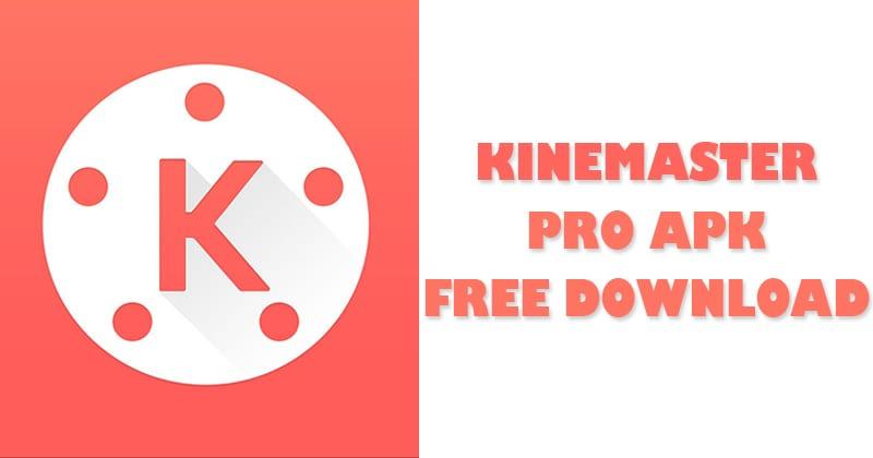 kinemaster latest version premium apk download