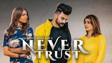 never trust song download mr jatt