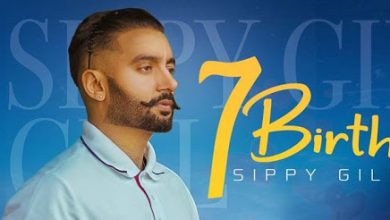 7 Birth Sippy Gill Mp3 Download