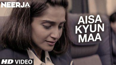 Aisa Kyun Maa Song Download Mp3