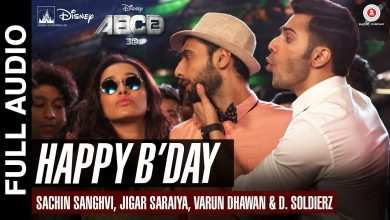 Aww Tera Happy Birthday Song Mp3 Audio Download