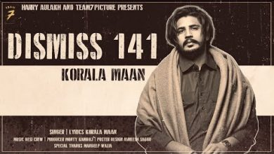 Photo of Dismiss 141 Song Download Mp3Tau Korala Mann Full Punjabi Song