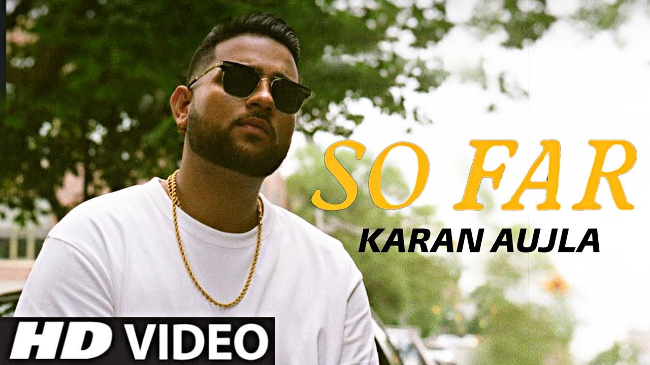 so far karan aujla mp3 download