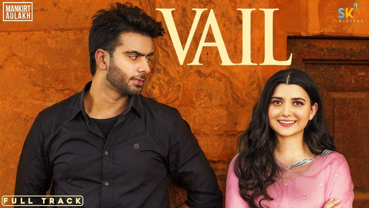 vail by mankirat aulakh mp3 download