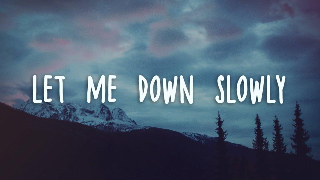 let me down slowly song download mr jatt