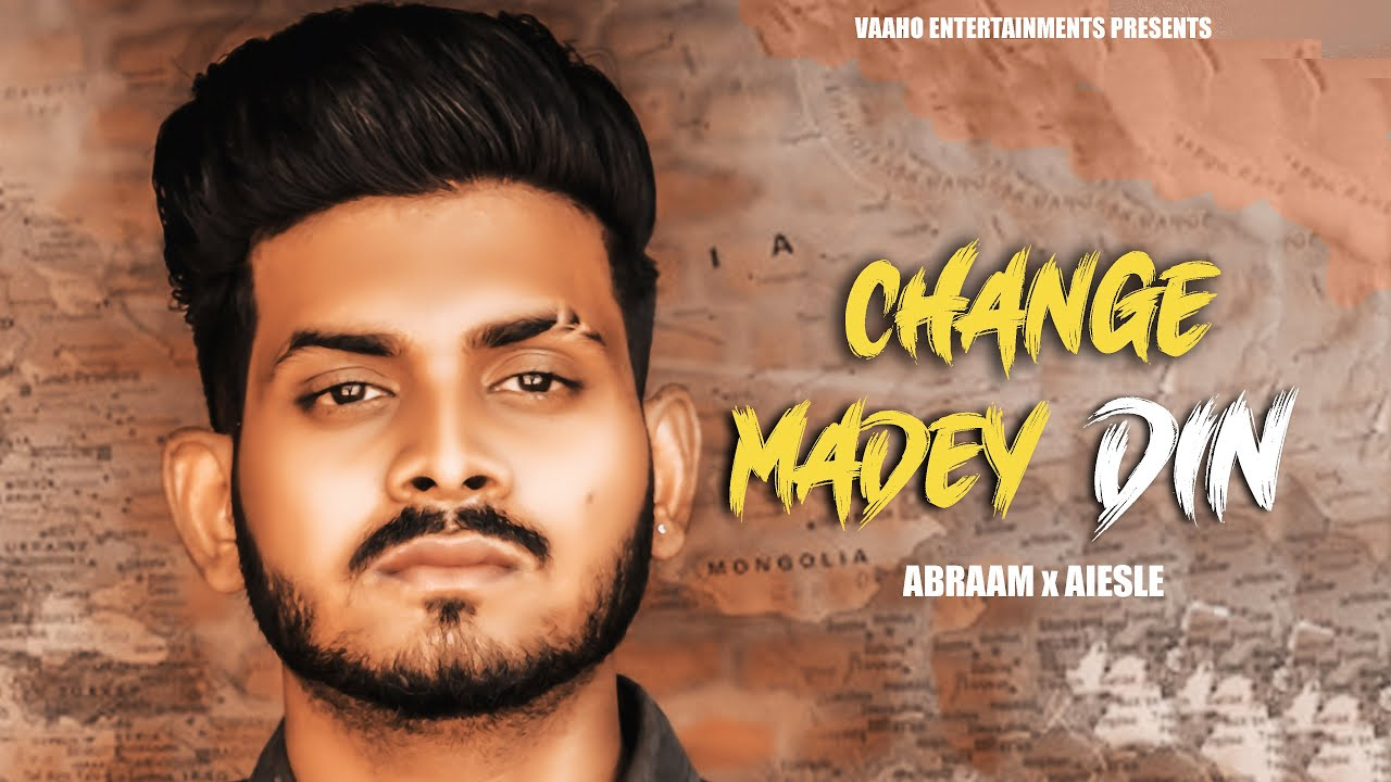 change maade din abraam mp3 song download