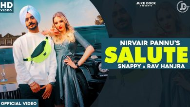 Photo of Salute Song By Nirvair Pannu Mp3 Download in High Quality [HQ]