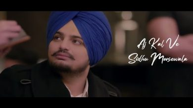 Ajj Kal Ve By Sidhu Moosewala Download Mp3 Full Song For Free