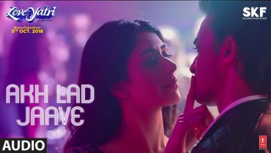 Akh Lad Jaave Song Download Mp4