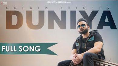 Photo of Duniya By Kulbir Jhinjer Mp3 Download Punjabi Song For Free