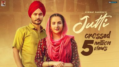 Photo of Jutti Song Download Mp3 Himmat Sandhu's New Song For Free