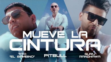 Photo of Mueve La Cintura Mp3 Download | Guru Randhawa | Pitbull | Tito
