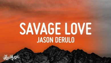 Photo of Savage Love Song Download in High Quality [HQ] Audio Free