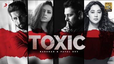 Photo of Toxic Song Download Badshah New Full Song 2020