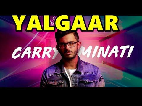 Yalgaar Carry Minati Mp3 Song Download