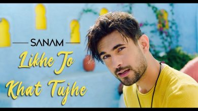 Photo of Likhe Jo Khat Tujhe Song Download New Version 2020 Mp3 Pagalworld