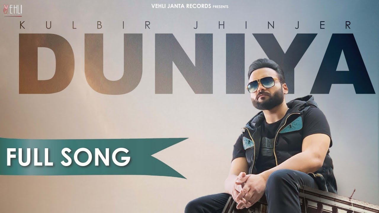 duniya kulbir jhinjer mp3 song download