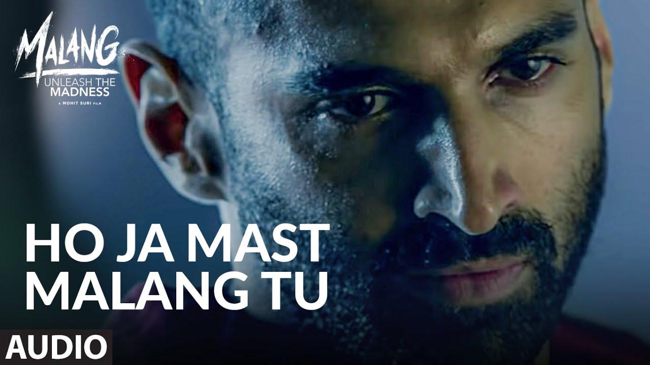 Ho Ja Mast Malang Tu Mp3 Song Download In High Quality Audio Moviesgenie