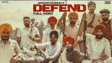 Photo of Defend Song Download Mp3 Jordan Sandhu's New Punjabi Song