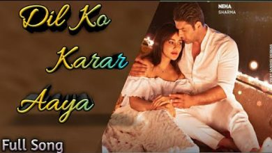 Photo of Dil Ko Karar Aaya Song Download Neha Kakkar Yasser Desai