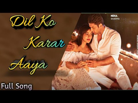 Dil Ko Karar Aaya Song Download
