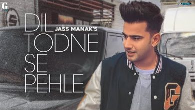 Dil Todne Se Pehle Song Download Mp4