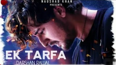 Ek Tarfa Song Download Pagalworld